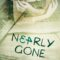 """Recensione """"Nearly Gone"""""""